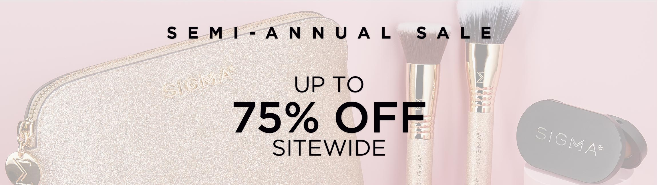 Semi-Annual Sale Up To 75% Off Sitewide