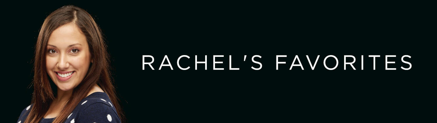 Rachel's Favorites - Personal Concierge